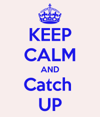 Keep-calm-catch-up